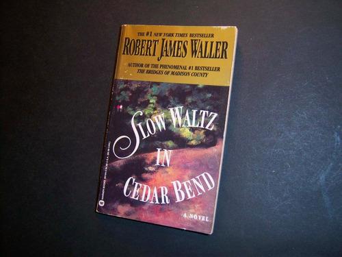 slow waltz in cedar bend. robert james waller. en inglés