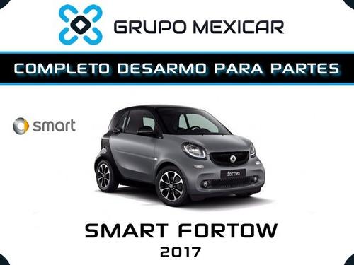 smart fortow partes desarmo autopartes smart fortow 2017