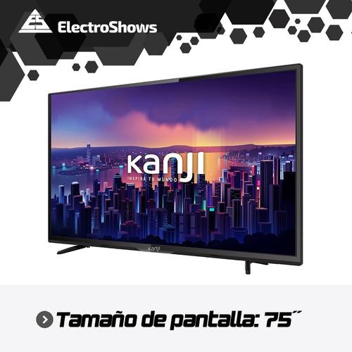 smart tv 4k 75 pulgadas kanji wifi hdr netflix youtube