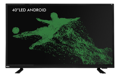 smart tv philco led android 40  ph40e60dsgwa bivolt