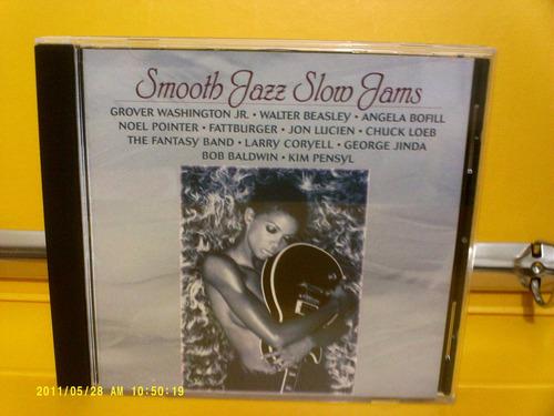 smooth jazz slow jams - cd importado .