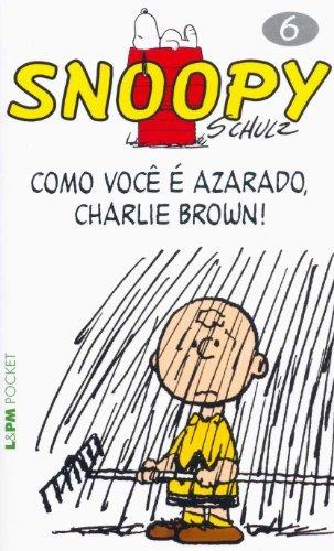 snoopy como voce e azarado charlie brown! vol 6 coleção l &