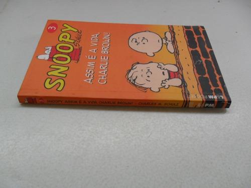 snoopy nº 3! assim é a vida charlie brown! lpm 2007!
