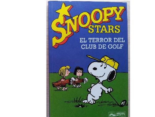 snoopy stars : el terror del club de golf 8
