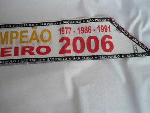 são paulo futebol clube-faixa tetra campeão brasileiro 2006