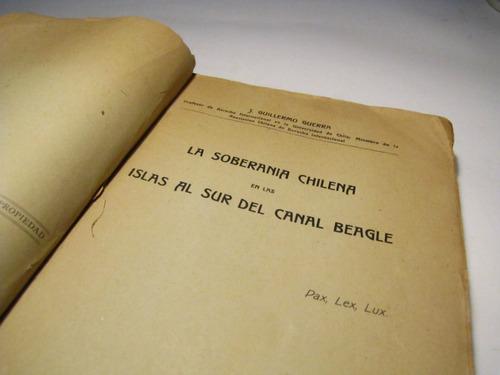 soberania chilena canal beagle. j. guillermo 1917