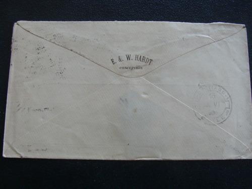 sobre de carta con sello chileno fecha 21-12- 1906 timbrada