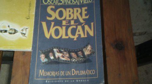 sobre el volcan memorias de un diplomatico (253