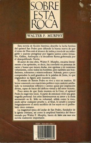 sobre esta roca walter f murphy 1a edición
