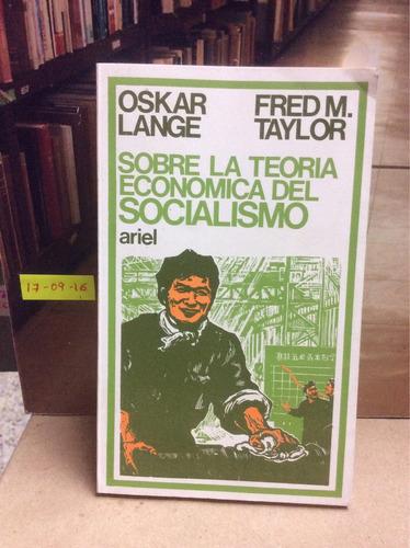 sobre la teoría económica del socialismo. lange y taylor