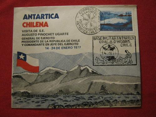 sobre primer día 1977 visita a. pinochet antártica chilena