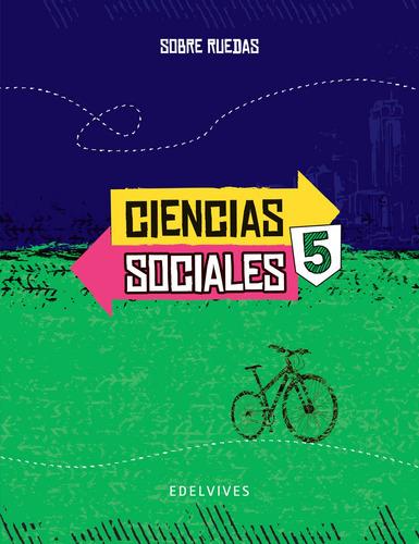 sobre ruedas - ciencias sociales 5