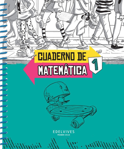 sobre ruedas - cuaderno de matemática 1