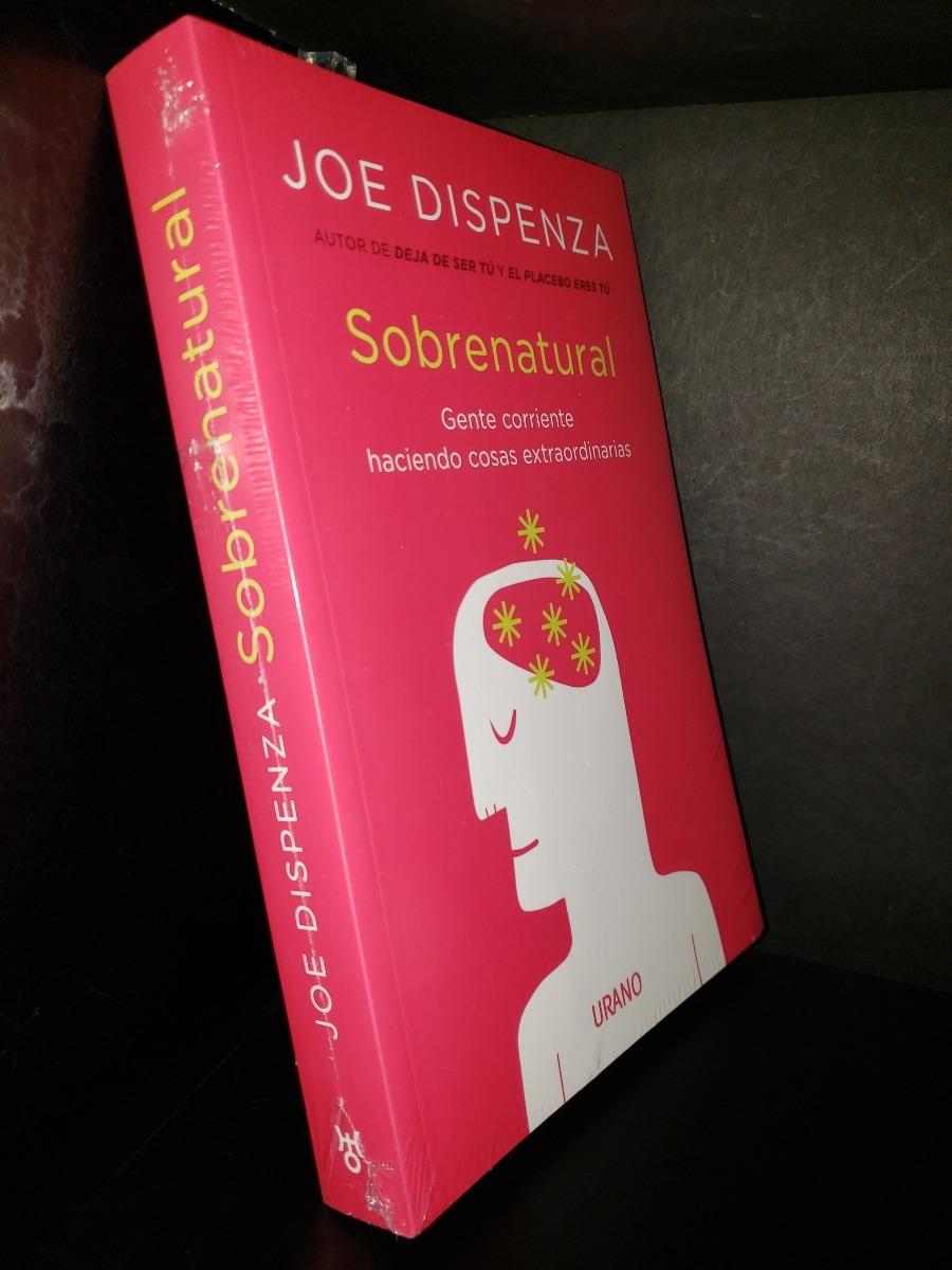 Sobrenatural Joe Dispenza Original Envio Gratis D19