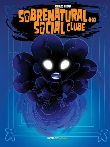 sobrenatural social clube #03