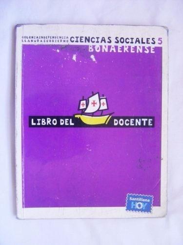 sociales 5 bonaerense (libro del docente) / santillana