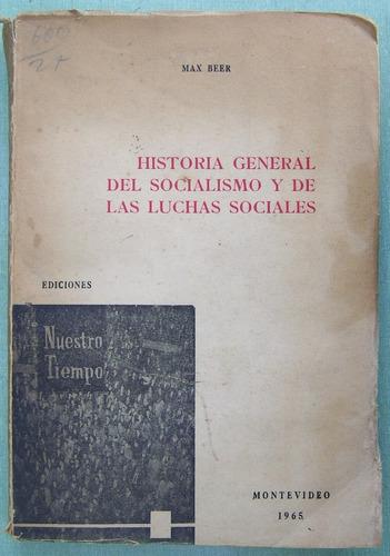 socialismo.  beer, max. historia general del socialismo.
