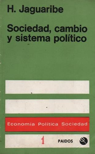 sociedad, cambio y sistema político. h. jaguaribe ( soc )