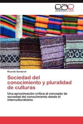 sociedad del conocimiento y pluralidad de cultu envío gratis