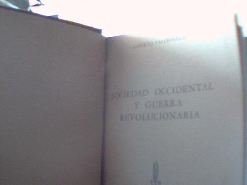 sociedad occidental y guerra revolucionaria. a. falcionelli.