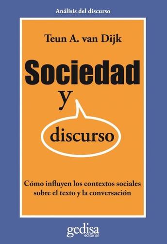 sociedad y discurso, van dijk, ed. gedisa