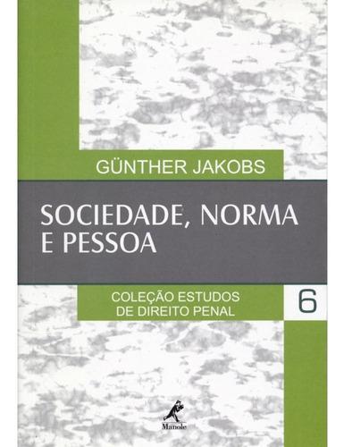 sociedade, norma e pessoa - vol 6