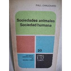 sociedades animales sociedad humana paul chauchard eudeba