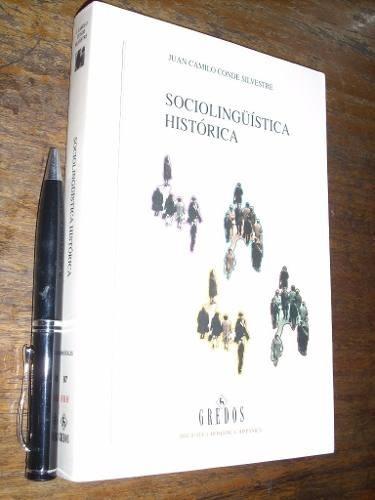 sociolingüística histórica - j c conde silvestre - gredos