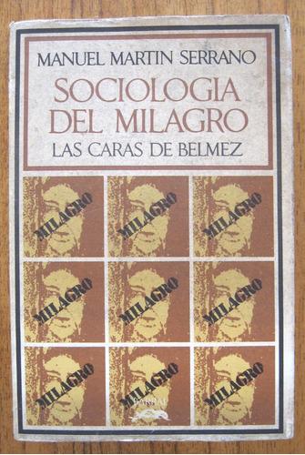 sociología del milagro, manuel serrano, ed. barral