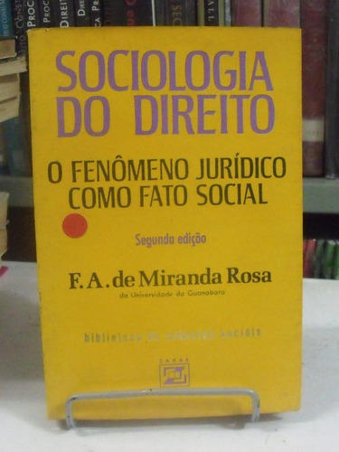 sociologia do direito - f.a. de miranda rosa