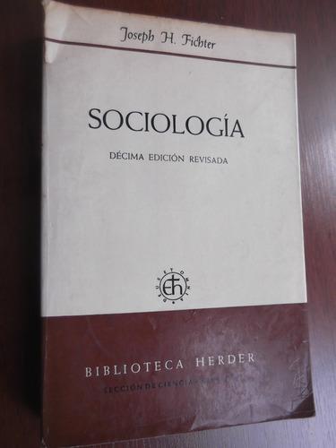 sociologia joseph h. fichter 10a edicion revisada herder