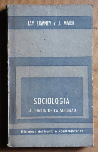 sociología: la ciencia de la sociedad / j. rumney - j. maier