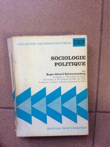 sociología política - en francés - schwartzenberg