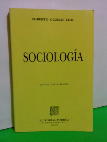 sociología roberto guzmán leal