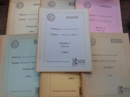 sociologia sistematica * emilio de ipola * 7 modulos *