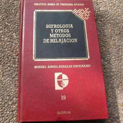 sofrologia y otros metodos de relajacion miguel angel rosale
