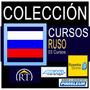 Colección Curs Aprende Ruso (domina El Idioma) Rusia