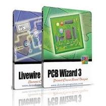 Simulador Livewire + Pcb Wizad 3.5