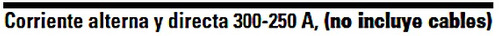 soldadora corriente alterna y directa 300-250 amp uso pesado