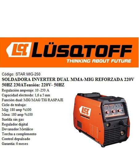 soldadora inverter mig - mma lusqtoff starmig-250