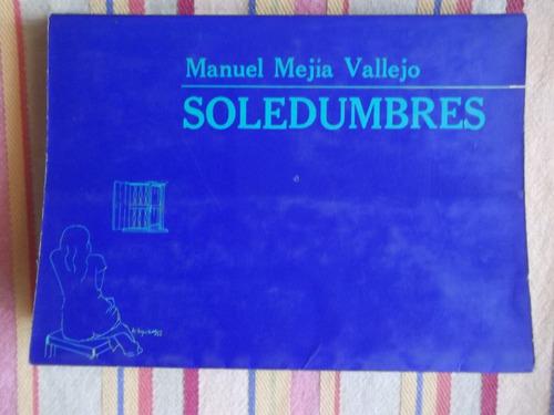 soledumbres manuel mejía vallejo 1991