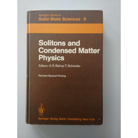 Solitons And Condensed Matter Physics