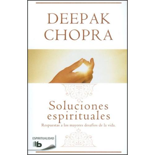 soluciones espirituales. respuestas a los mayores desafíos d
