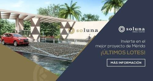 soluna exclusivos lotes en privada en temozon norte  ¡¡¡