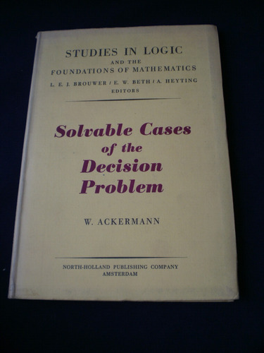 solvable cases of the decision problem - w. ackermann