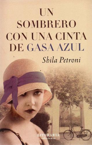 sombrero con una cinta de gasa azul. shila petroni  (v)