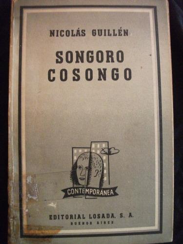 songoro cosongo,nicolás guillén. editorial losada. 1963