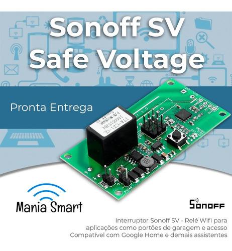 sonoff sv - safe voltage (tensão segura) - automação