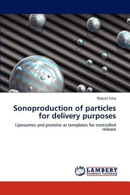 sonoproduction of particles for delivery purpos envío gratis