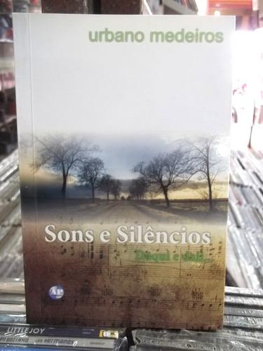 sons e silencios daqui e dali urbano medeiros livro